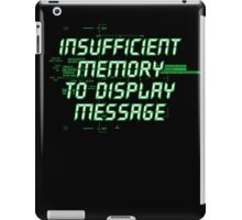 Insufficient Memory v2 iPad Case/Skin