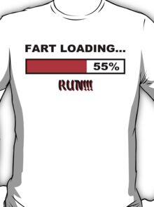 Fart Loading Run Funny Geek Nerd T-Shirt