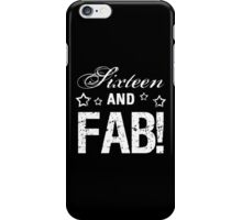 Fabulous 16th Birthday iPhone Case/Skin