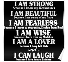 I am strong because i know my weaknesses i am beautiful because Funny Geek Nerd Poster