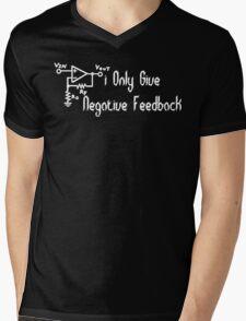 I only give negative feedback Funny Geek Nerd Mens V-Neck T-Shirt