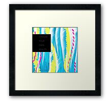 Choose Your Own Reality Framed Print
