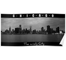 CHICAGO - The windy city in B&W Poster