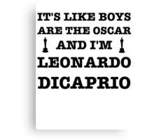 Boys Are The Oscar Canvas Print