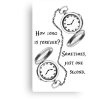 Forever is just a second Canvas Print