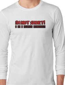 I am not short, I am a people mcnugget Long Sleeve T-Shirt