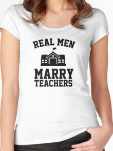 Real men marry teachers Women's Fitted Scoop T-Shirt