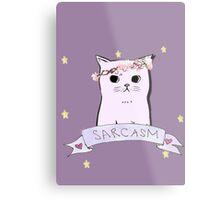 Sarcasm Cat Metal Print
