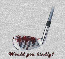 Would you kindly? by Byronde