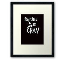 Snitches be cray - Golden Snitch Potter Framed Print
