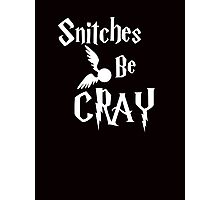 Snitches be cray - Golden Snitch Potter Photographic Print