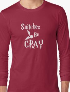 Snitches be cray - Golden Snitch Potter Long Sleeve T-Shirt
