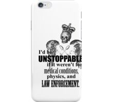 The Unstoppable Spoonie Pirate King iPhone Case/Skin