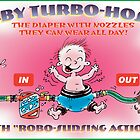 Baby Turbo Hoser by Syd Baker