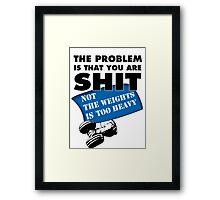 Gym Problems Framed Print