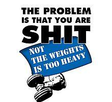 Gym Problems Photographic Print