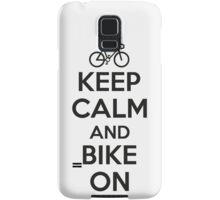 Keep calm and bike on Samsung Galaxy Case/Skin