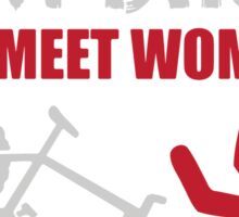 I ride dirt bikes to meet women (nurses, mostly) Sticker