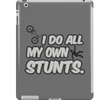 I do all my own stunts iPad Case/Skin