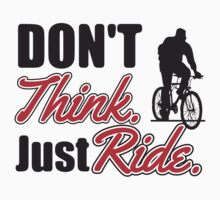 Don't think just ride - MTB shirt Kids Clothes