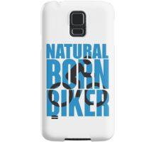 Natural born biker Samsung Galaxy Case/Skin