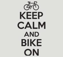 Keep calm and bike on by nektarinchen