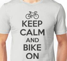 Keep calm and bike on Unisex T-Shirt