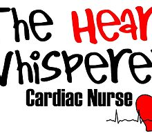 the heart whisperer cardiac nurse by teeshoppy