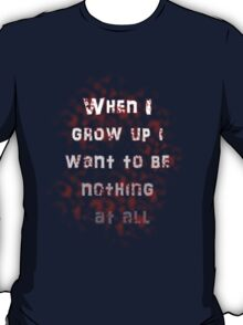 Nothing at all T-Shirt