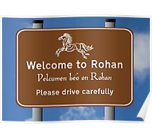 Welcome to Rohan Poster