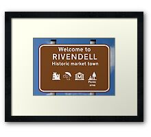 Welcome to Rivendell Framed Print