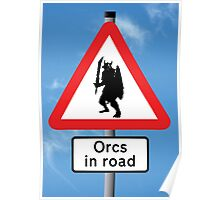 Orcs in Road Poster