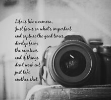 Life is Like a Camera by Kimberose