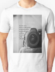Life is Like a Camera Unisex T-Shirt