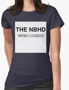 The NBHD - Happiness is Figurative 2 Womens Fitted T-Shirt