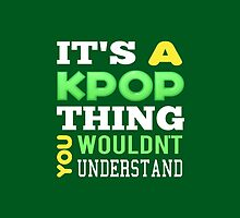 A KPOP THING - green by Kpop Seoul Shop