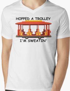 Hopped a Trolley I'm Sweatin' Mens V-Neck T-Shirt