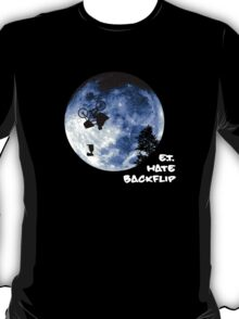 E.T. Hate Backflip T-Shirt