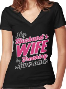 My husbands wife is freaking awesome Women's Fitted V-Neck T-Shirt
