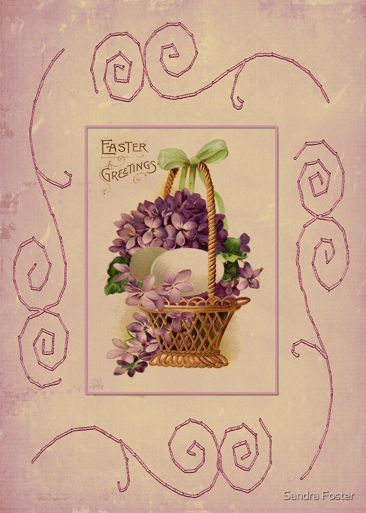 Easter Greetings by Sandra Foster