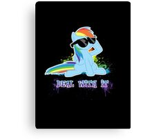 My Little Pony Raindow Dash - Deal With It Canvas Print