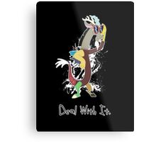 My Little Pony Discord - Deal With It Metal Print