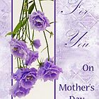 For You - On Mother's Day  by Sandra Foster
