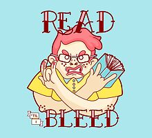 Read 'til I bleed by chantastique