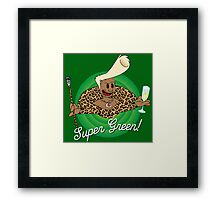 Super Green! Framed Print