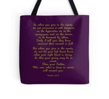 Matthew 6:24 Tote Bag