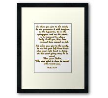 Matthew 6:24 Framed Print