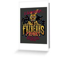 Fazbear's Fright Greeting Card