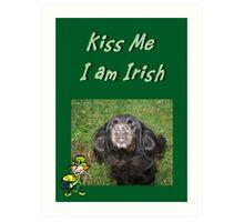 Kiss Me I am Irish Art Print