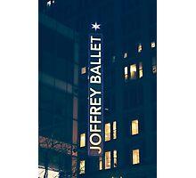 Joffrey Ballet Sign Photographic Print